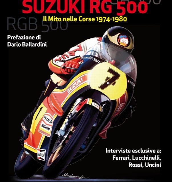 La mitica Suzuki RG 500 ricordata dai protagonisti
