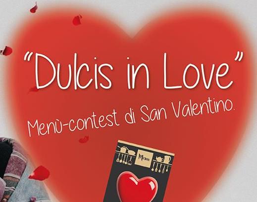 """""""Dulcis in Love"""", un menù speciale per il giorno di San Valentino"""