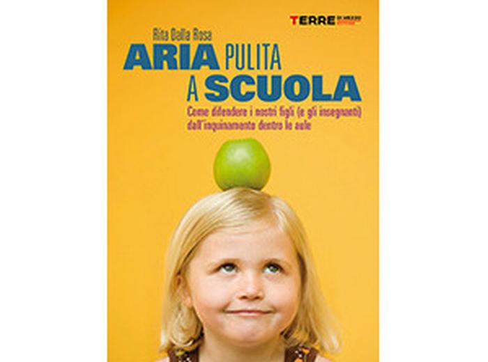 """""""Aria pulita a scuola"""""""
