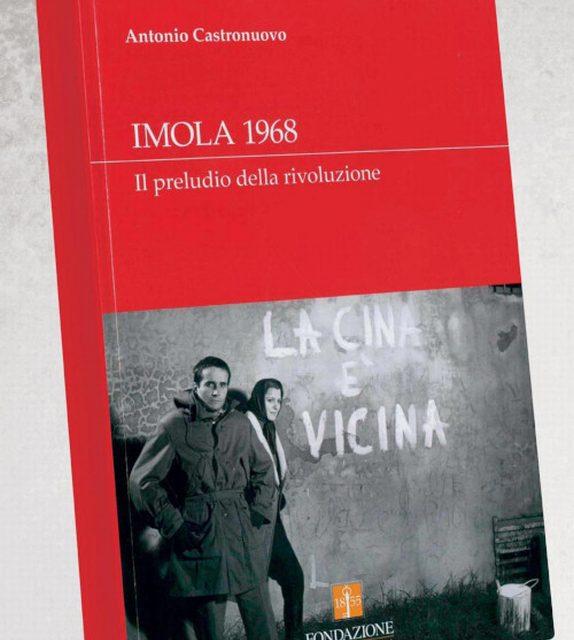 Il Sessantotto a Imola in un libro di Antonio Castronuovo