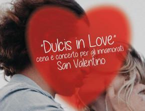 """San Valentino con """"Dulcis in love"""""""