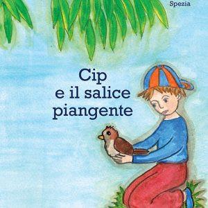 """""""Cip e il salice piangente"""", una favola faentina"""