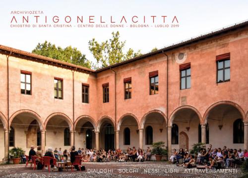 """""""Antigonellacitta"""": dialoghi, solchi, nessi, libri e attraversamenti"""