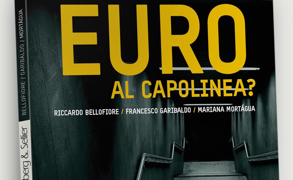 """Un manuale contro il sovranismo, """"Euro al capolinea?"""""""