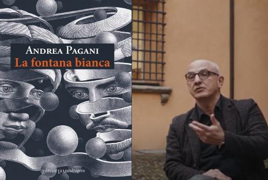 """""""La fontana bianca"""", l'ultimo romanzo di Andrea Pagani"""
