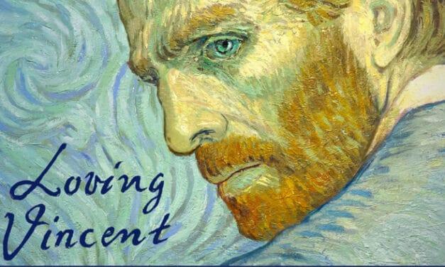 "TI CONSIGLIO UN FILM: ""Loving Vincent"" di Dorota Kobiela e Hugh Welchman"