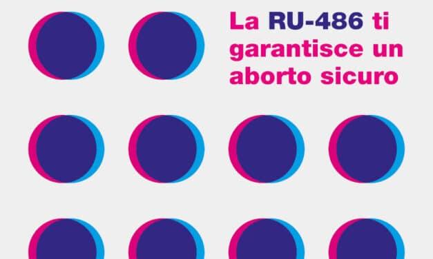 """""""Non è un veleno"""", una campagna per combattere la disinformazione sulla Ru-486"""